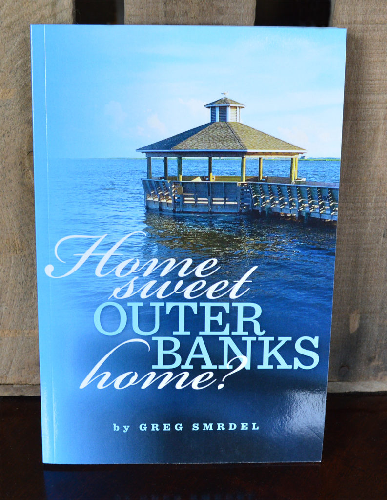 Home Sweet Outer Banks Home Book - Greg Smrdel